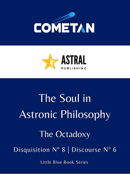 The Soul in Astronic Philosophy by Cometan