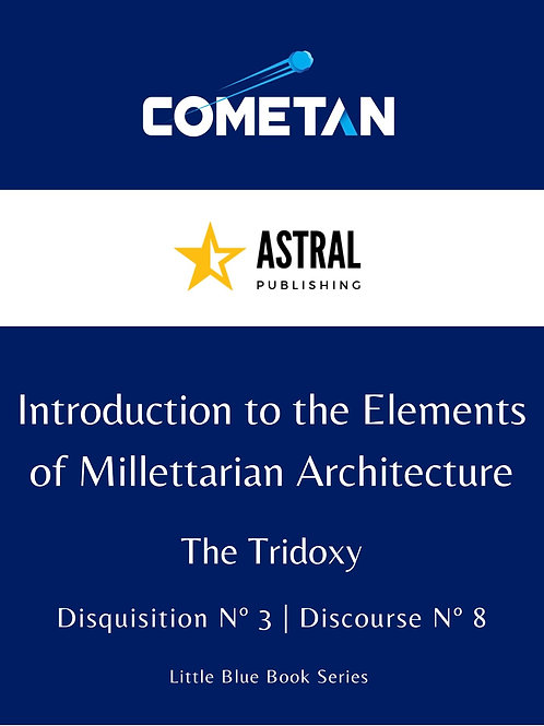 Introduction to the Elements of Millettarian Architecture by Cometan
