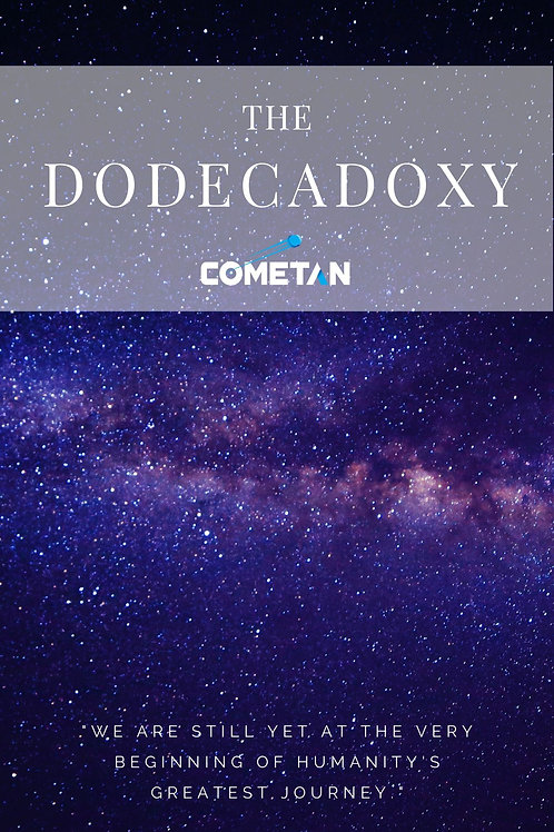 The Dodecadoxy: The Principles of Imagination & Freedom by Cometan
