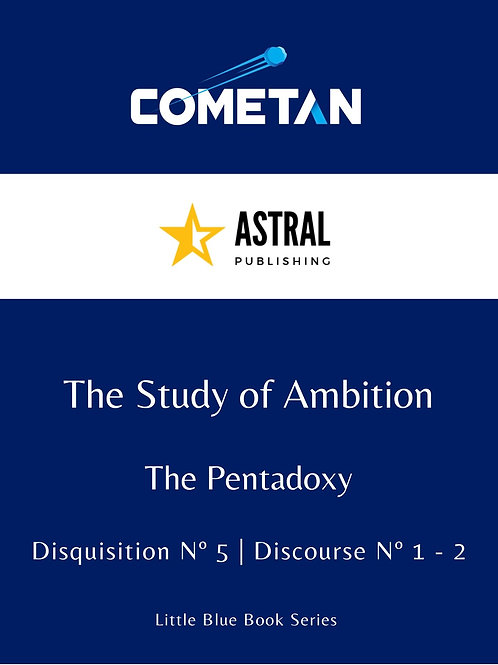 The Study of Ambition by Cometan
