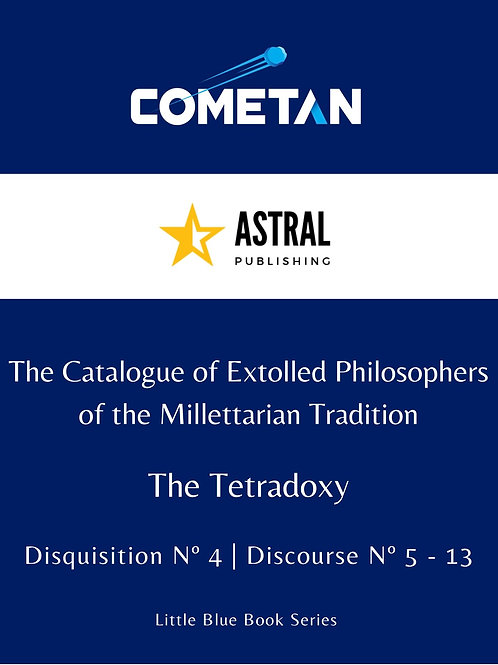 The Catalogue of Extolled Philosophers of the Millettarian Tradition by Cometan