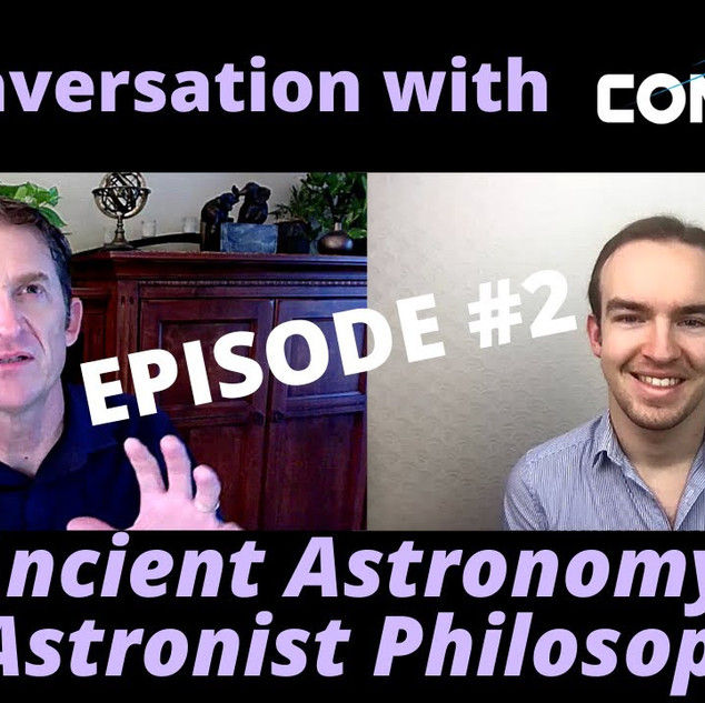 Ancient Astronomy & Astronist Philosophy
