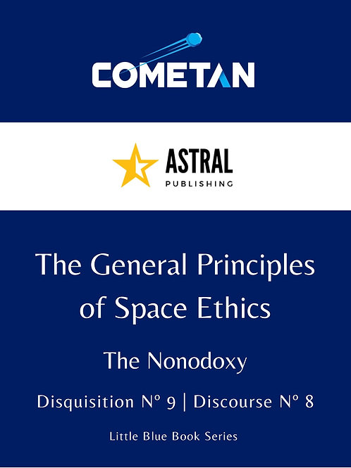 The General Principles of Space Ethics by Cometan