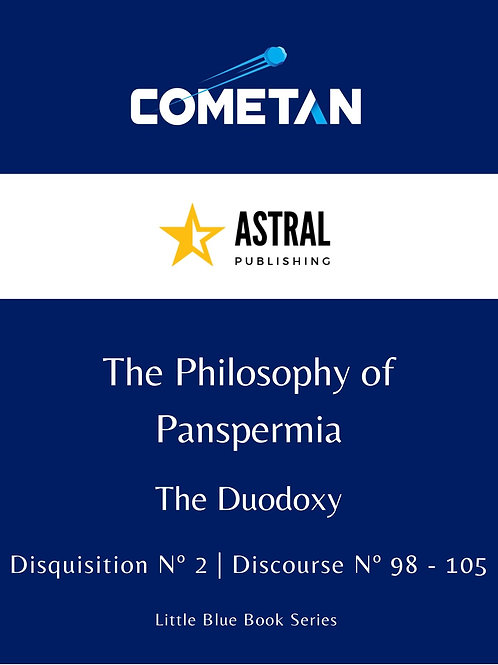 The Philosophy of Panspermia by Cometan