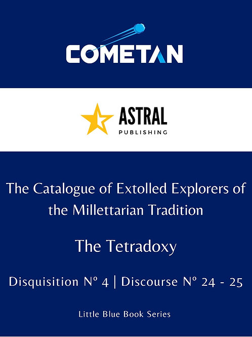 The Catalogue of Extolled Explorers of the Millettarian Tradition by Cometan
