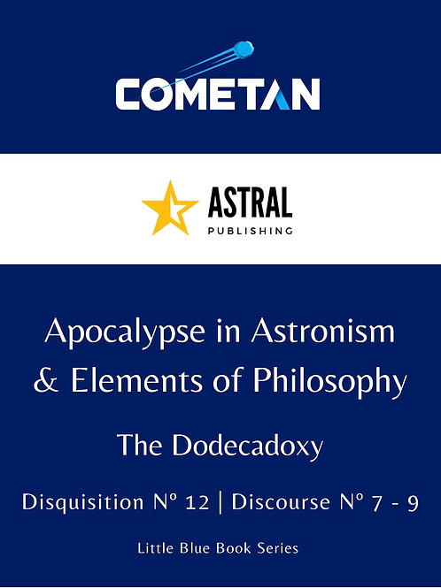 Apocalypse in Astronism & Elements of Philosophy by Cometan