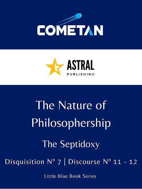 The Nature of Philosophership by Cometan