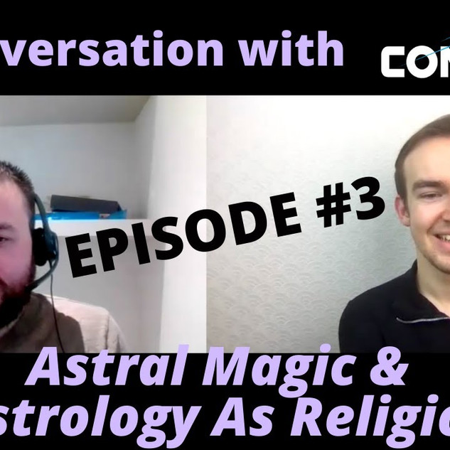 Astral Magic & Astrology As Religion