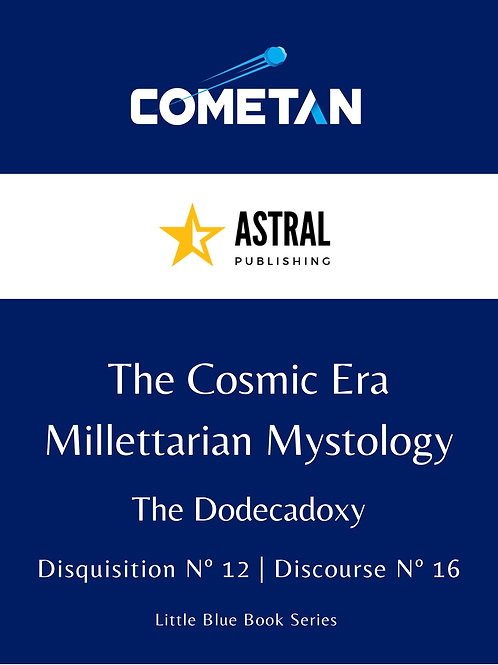 The Cosmic Era of Millettarian Mythology by Cometan