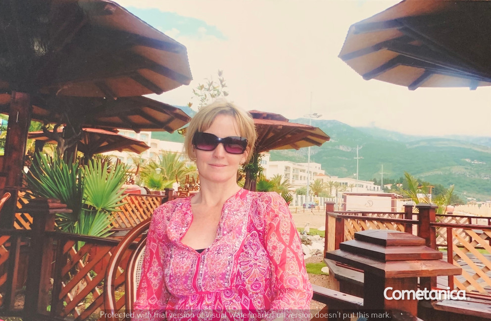 Mother of Cometan, Louise Counsell, In Montenegro