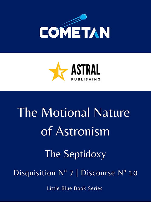 The Motional Nature of Astronism by Cometan