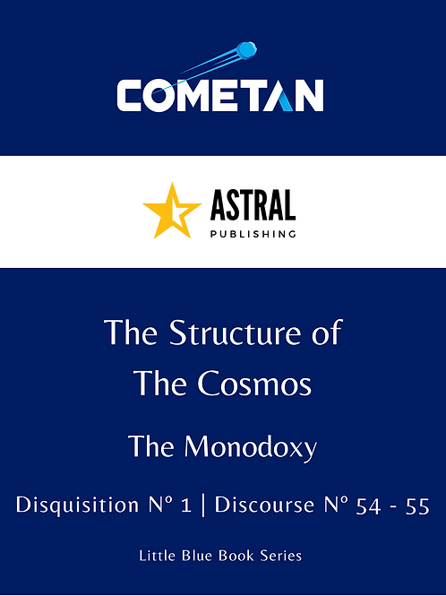 The Structure of The Cosmos by Cometan