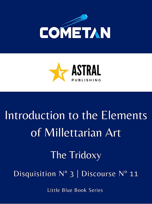 Introduction to the Elements of Millettarian Art by Cometan