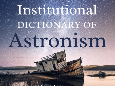 Astronist Institution Publishes the First Institutional Dictionary of Astronism