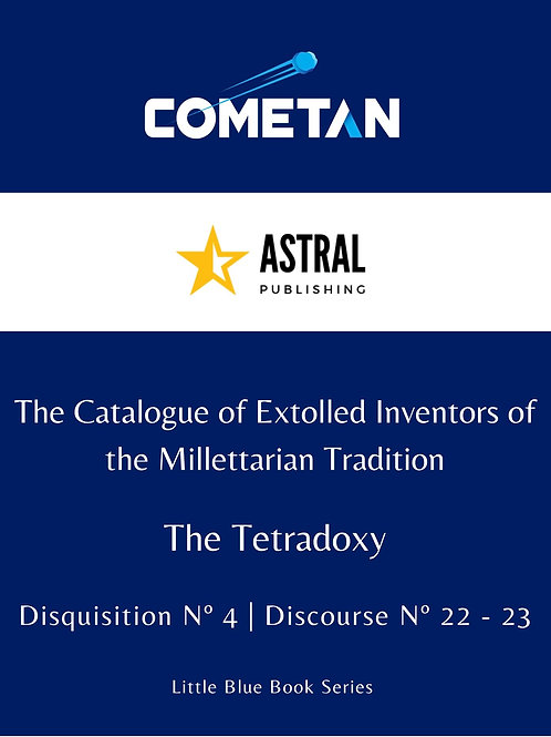 The Catalogue of Extolled Inventors of the Millettarian Tradition by Cometan