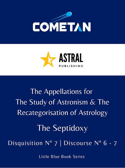 The Appellations for The Study of Astronism & The Recategorisation of Astrology