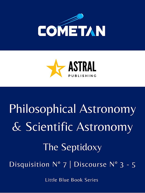 Philosophical Astronomy & Scientific Astronomy by Cometan