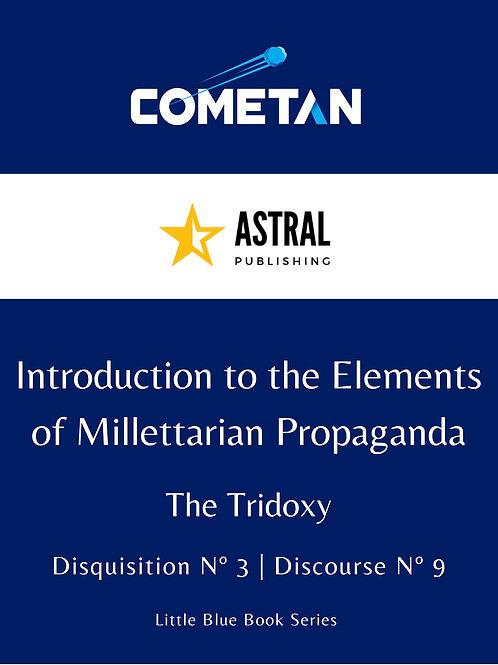 Introduction to the Elements of Millettarian Propaganda by Cometan
