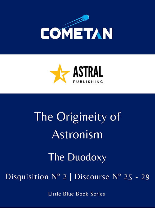 The Origineity of Astronism by Cometan