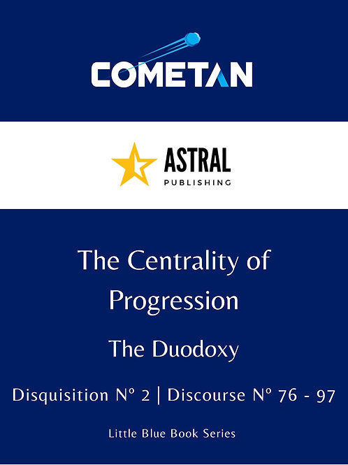 The Centrality of Progression by Cometan