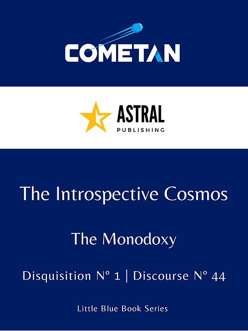 The Introspective Cosmos by Cometan