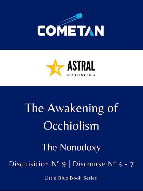 The Awakening of Occhiolism by Cometan