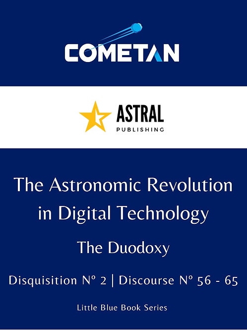 The Astronomic Revolution in Digital Technology