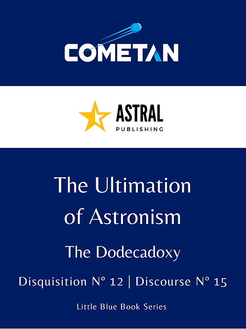 The Ultimation of Astronism by Cometan