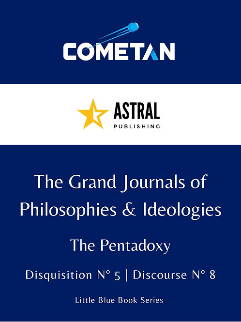 The Grand Journals of Philosophies & Ideologies by Cometan
