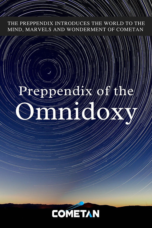 Preppendix of the Omnidoxy by Cometan