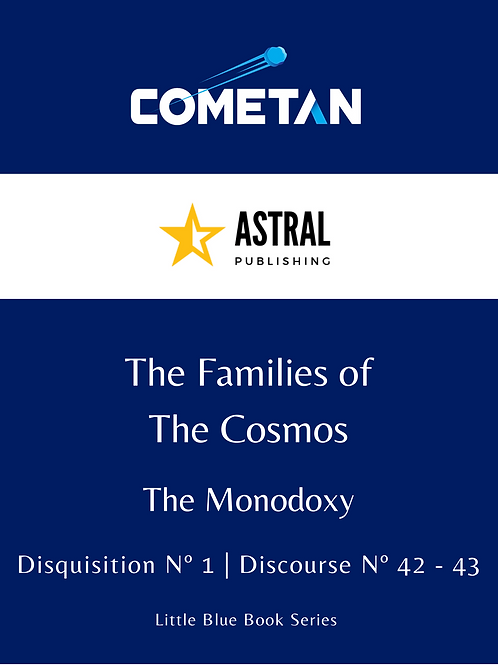 The Families of The Cosmos by Cometan