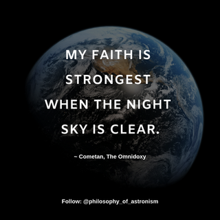 """""""My faith is strongest when the night sky is clear."""" - Cometan, The Omnidoxy"""