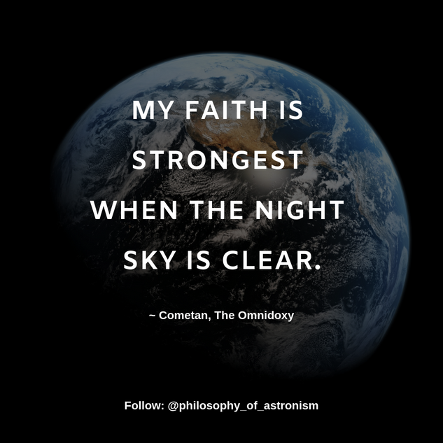 """My faith is strongest when the night sky is clear."" - Cometan, The Omnidoxy"