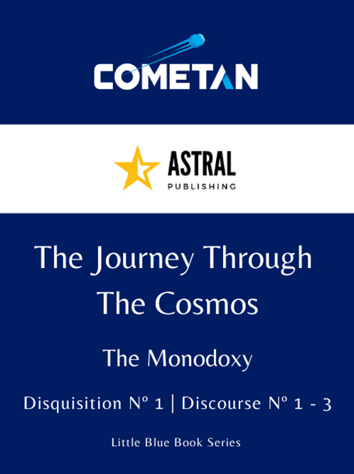 The Journey Through The Cosmos by Cometan