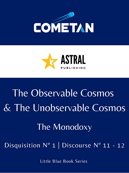 The Observable Cosmos & The Unobservable Cosmos by Cometan