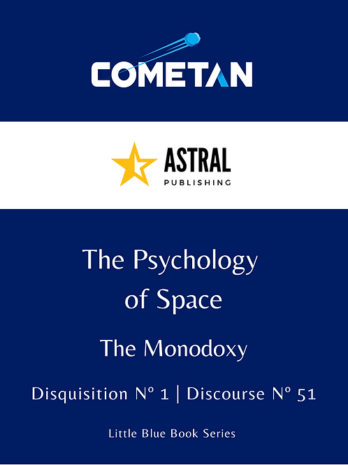 The Psychology of Space by Cometan