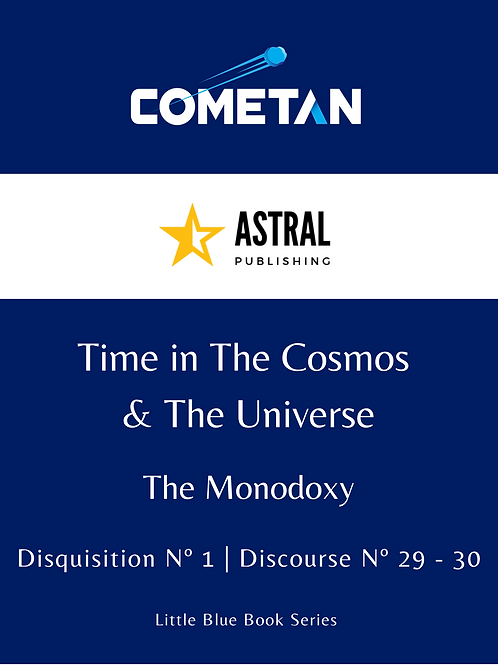 Time in The Cosmos & The Universe by Cometan