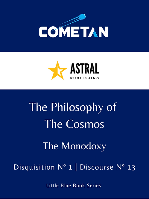 The Philosophy of The Cosmos by Cometan