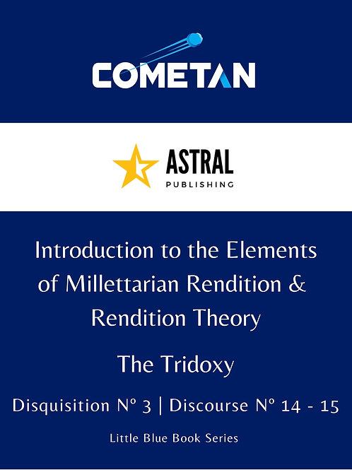 Introduction to the Elements of Millettarian Rendition & Rendition Theory