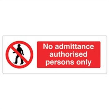 No Admittance, Authorised Personnel Rigid Plastic
