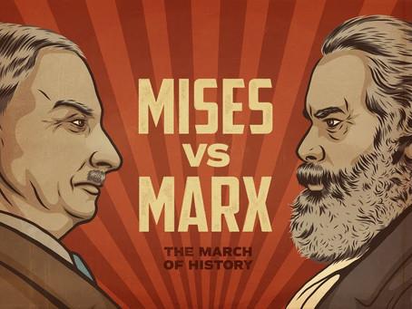 Mises vs. Marx