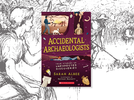 Accidental Archaeologists: True Stories of Unexpected Discoveries (Review)