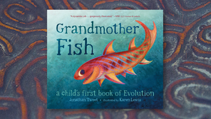 Grandmother Fish: A Child's First Book of Evolution (Review)