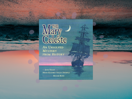 The Mary Celeste: An Unsolved Mystery from History (Review)