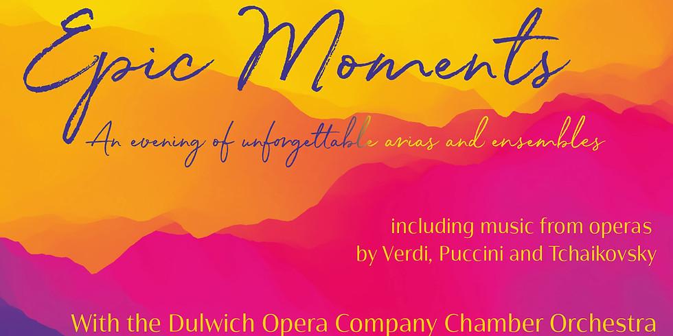 Dulwich Opera Company - Epic Moments