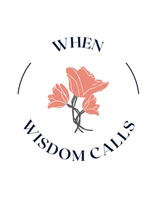 When Wisdom Calls..