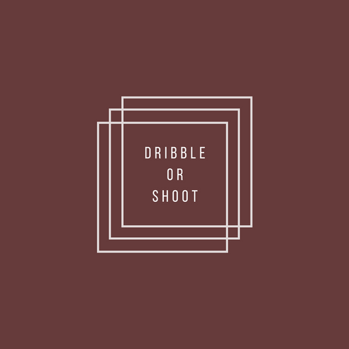 Dribble or Shoot