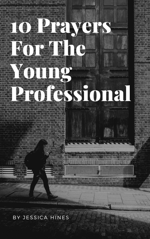 10 Prayers For The Young Professional