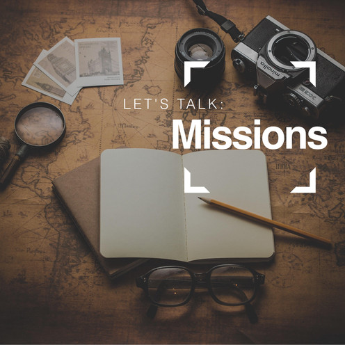 Let's Talk: Missions