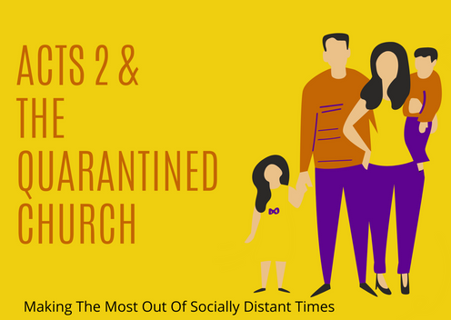 Acts 2 & The Quarantined Church